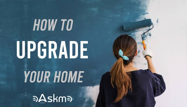 How to Upgrade Your Home: eAskme