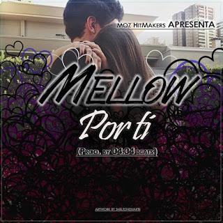 Mellow - Por Ti (Prod. by 44 Beats)
