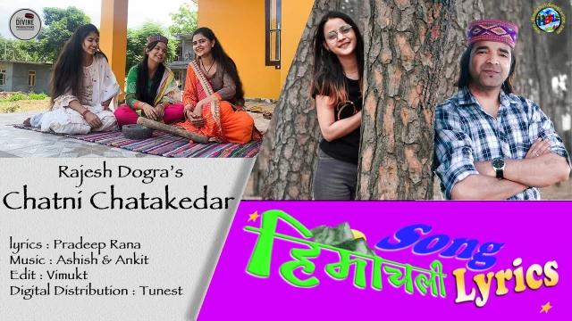 Chatni Chatakedar Song Lyrics - Rajesh Dogra