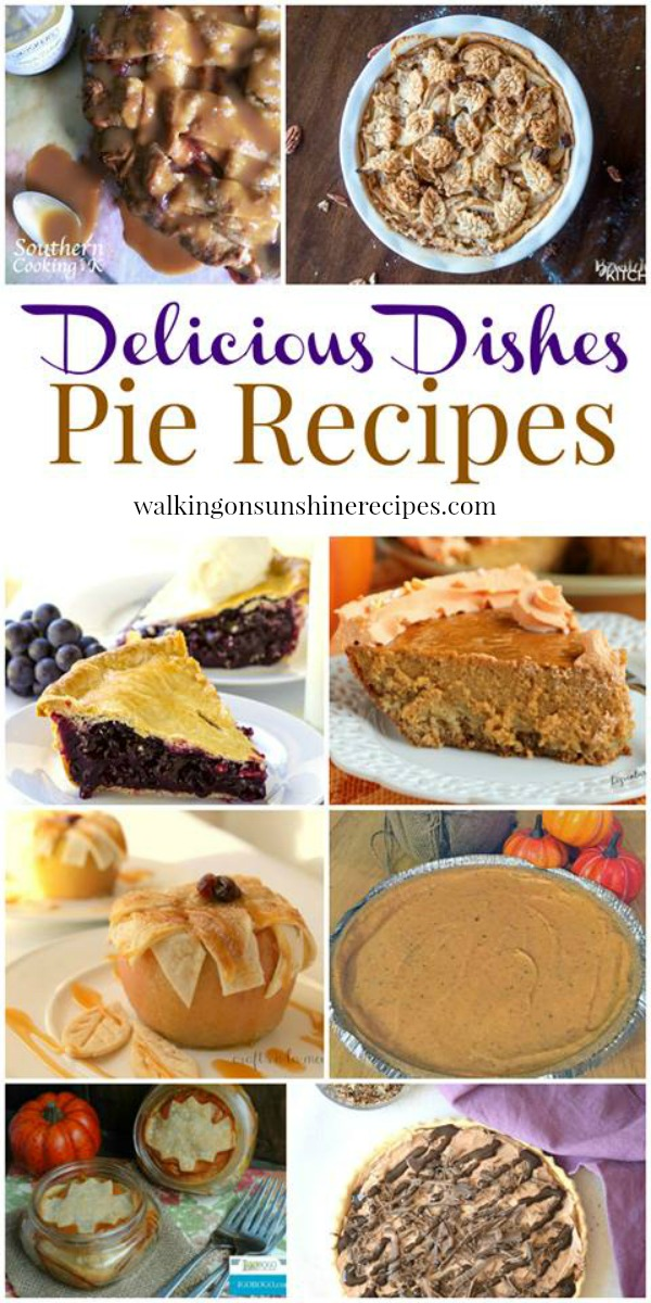 Thanksgiving:  The Best Pie Recipes Delicious Dishes Party from Walking on Sunshine Recipes
