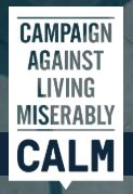 'CALM' campaign against living miserably