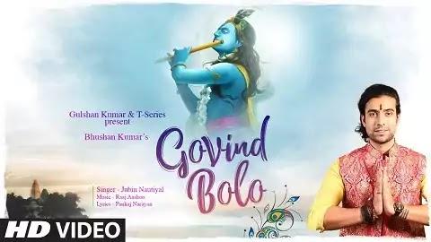 Govind Bolo Lyrics - Jubin Nautiyal, Raaj Aashoo | Latest Hindi New Bhakti Song