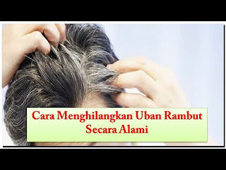 Uban merupakan salah satu tanda menuanya seseorang karena memutihnya rambut memang menjad Cara Menghilangkan Uban Secara Alami Cepat Dan Aman