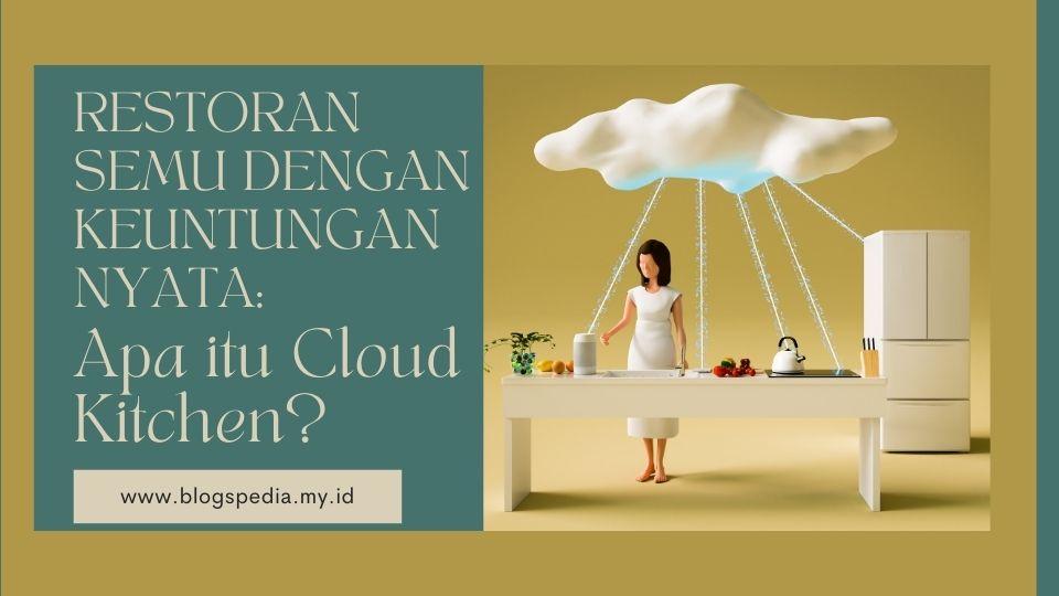 apa itu cloud kitchen