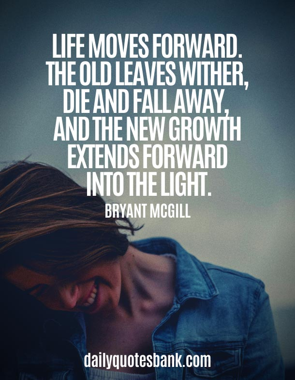 Life Quotes About Letting Go and Moving On To Change