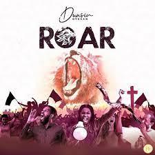 Music: Dunsin Oyekan - Roar