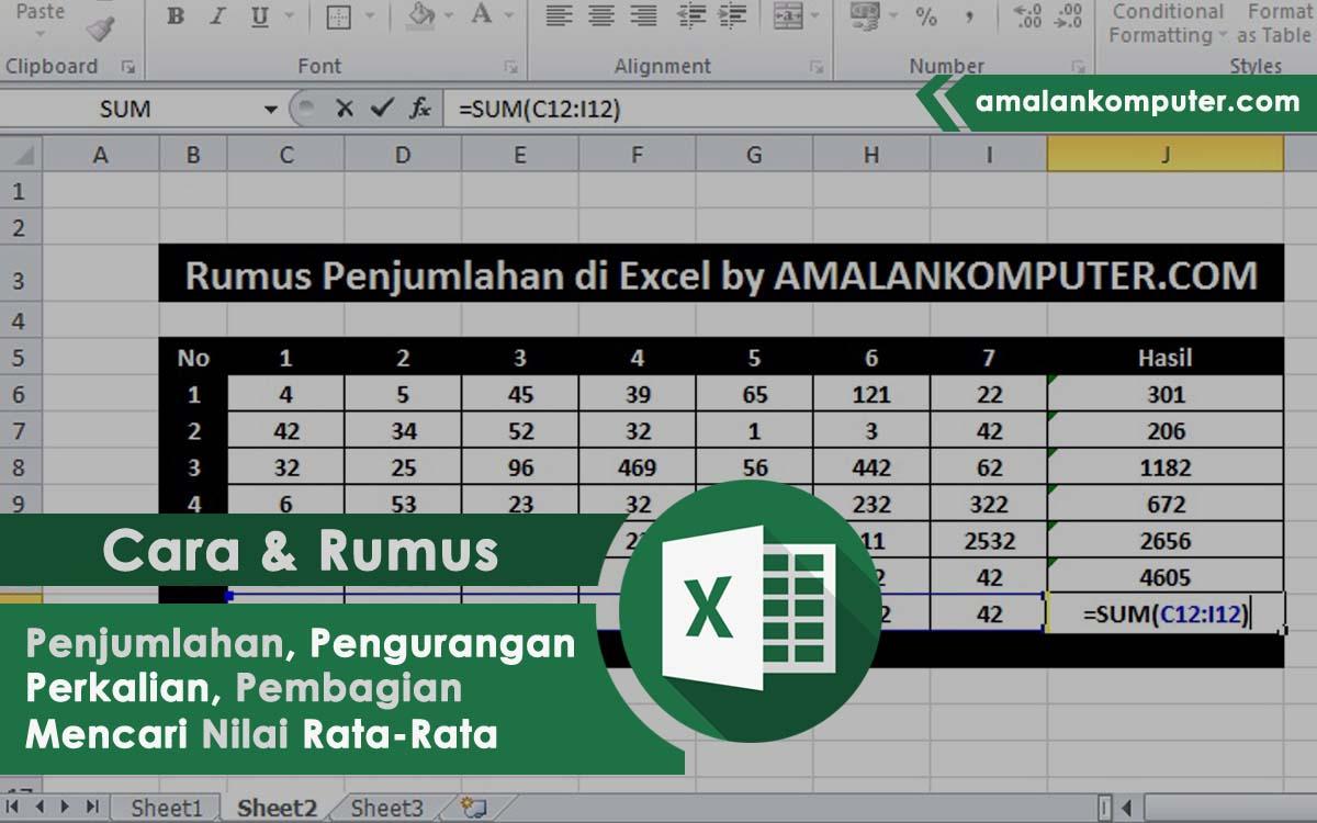 cara menjumlahkan, mengurangkan, mengalikan, membagi, dan mencari nilai rata-rata di Excel