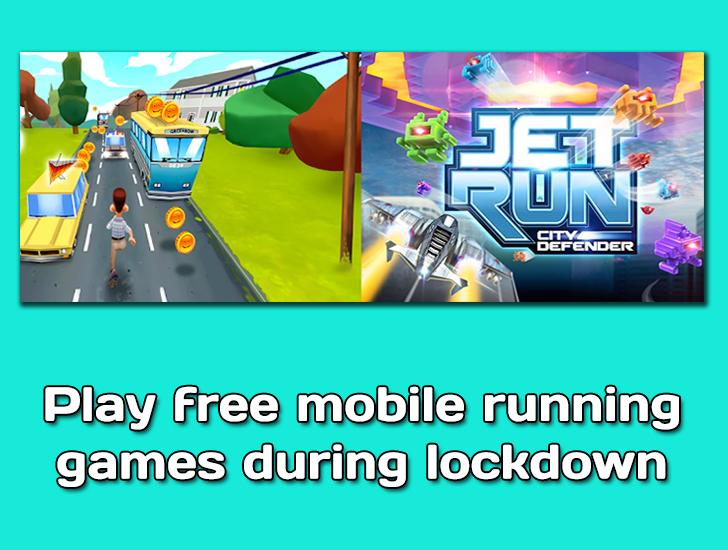 Free mobile running games during lockdown