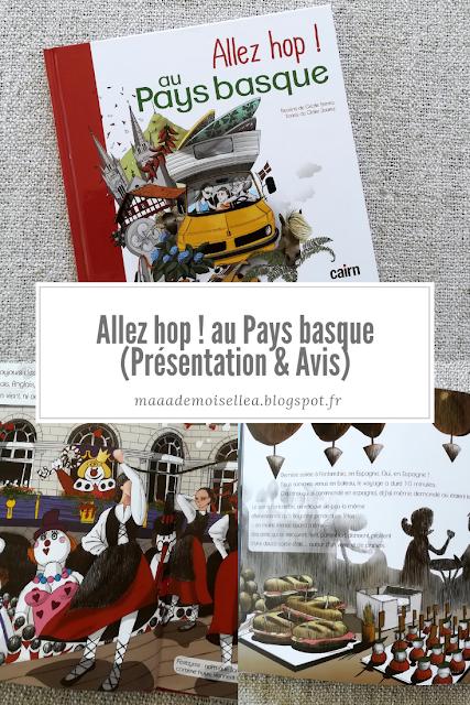 || Allez hop ! au Pays basque (Présentation & Avis)