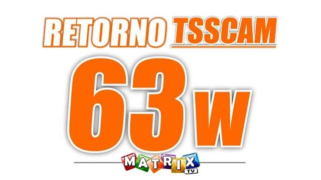 Retorno TSSCAM (Tocom-Visionsat) SKS 63w ON - 10/02/2021