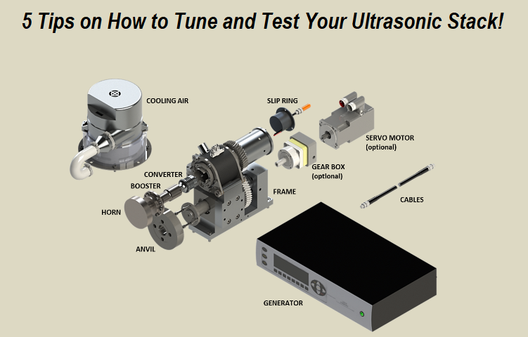 How to Tune Ultrasonic Stack