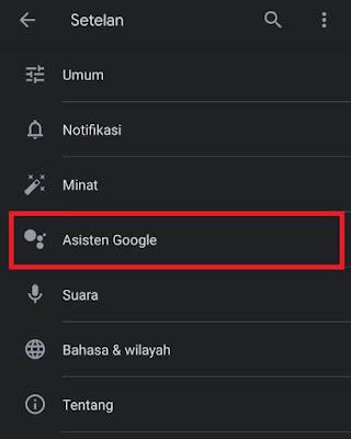buka menu Setelan aplikasi Google asisten