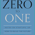 Book Review: ZERO to ONE: Notes on Startups, or How to Build the Future