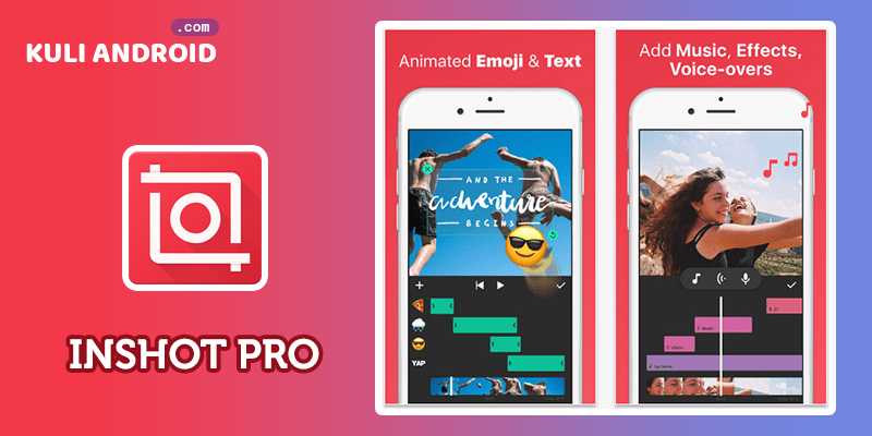 Download InShot Video Editor Pro MOD APK For Android Terbaru
