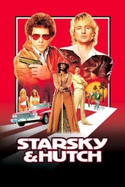 Starsky & Hutch: Justiça em Dobro
