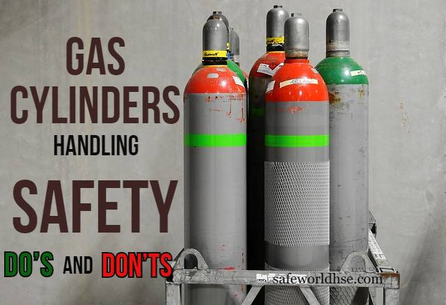 Gas Cylinders Handling Safety Do's and Don'ts