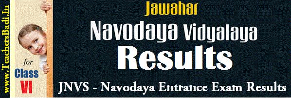 Navodaya Entrance Exam Results, JNV Javahar Navodaya Vidyalaya Results