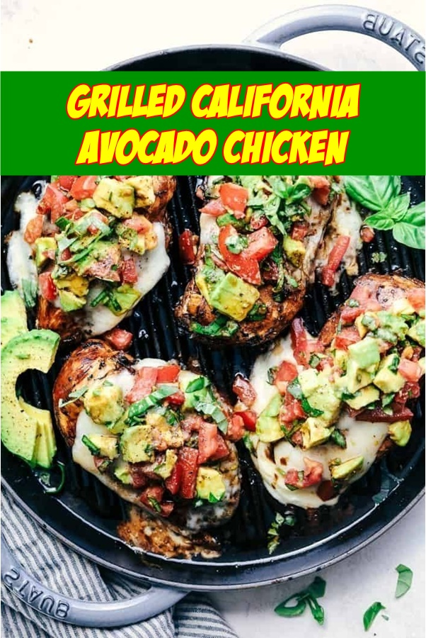 #Grilled #California #Avocado #Chicken