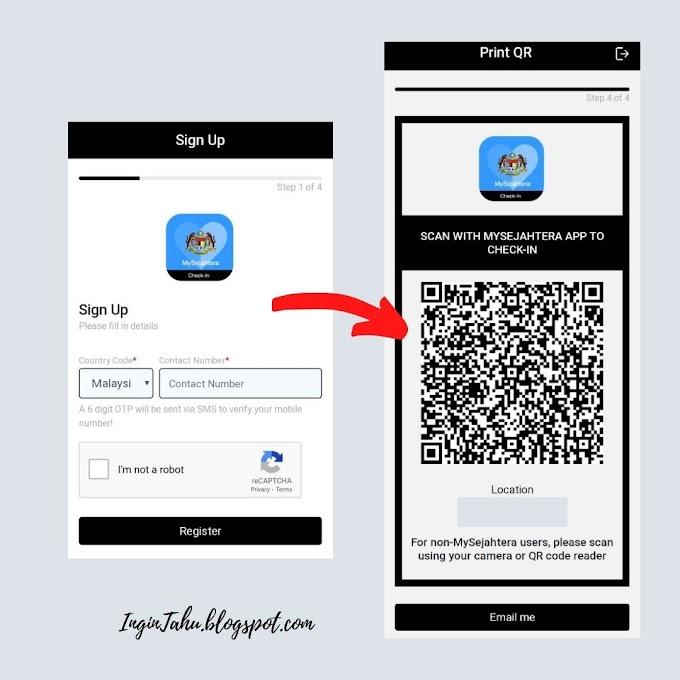 Cara Membuat Check-In QR CODE Menggunakan Aplikasi MySejahtera