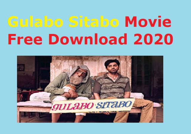 Gulabo Sitabo Movie Free