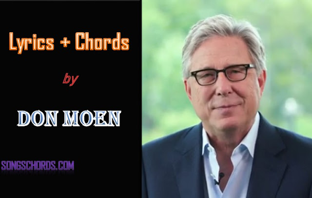 God Will Make A Way Lyrics and Chords by Don Moen