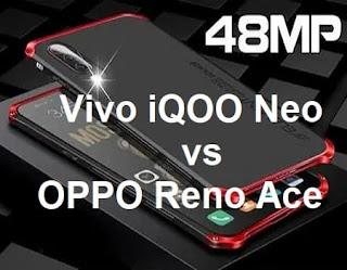 مقارنة بين مواصفات Vivo iQOO Neo وجهاز OPPO Reno Ace رام 12GB وكمرة 48MP