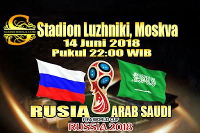 AGEN BOLA ONLINE TERBESAR - PREDIKSI SKOR PIALA DUNIA 2018 RUSIA VS ARAB SAUDI 14 JUNI 2018