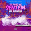 Mr Badame - As Ruas Me Sentem ( 2019 )