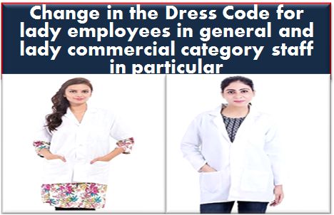 change-in-dress-code-for-lady-employees-railway