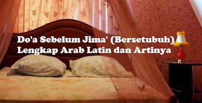 Doa Sebelum Jimak (Bersetubuh) Lengkap Arab Latin dan Artinya