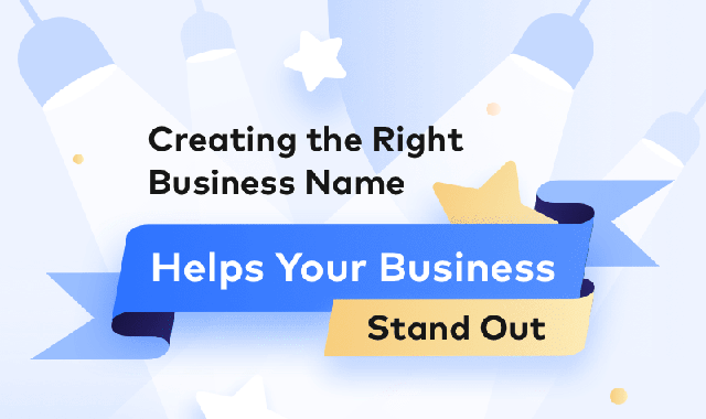 Creating The Right Business Name Helps Your Business Stand Out #infographic