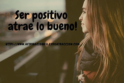 ser positivo atrae lo bueno