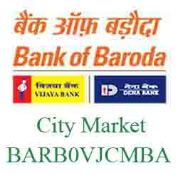 Vijaya Baroda Bank City Market Branch New IFSC, MICR