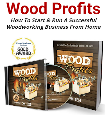 EARN PROFITS from Woodworking Business from Home