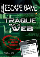 https://www.editions-larousse.fr/livre/escape-game-de-poche-traque-sur-le-web-9782035962232