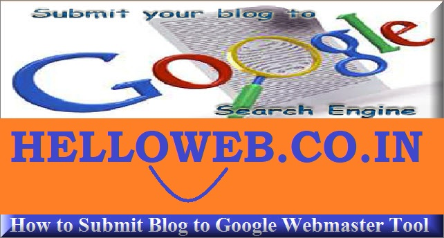 How To Submit a Blog Or Website To Google Search Engine