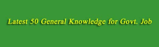 recent mcq general knowlede bd