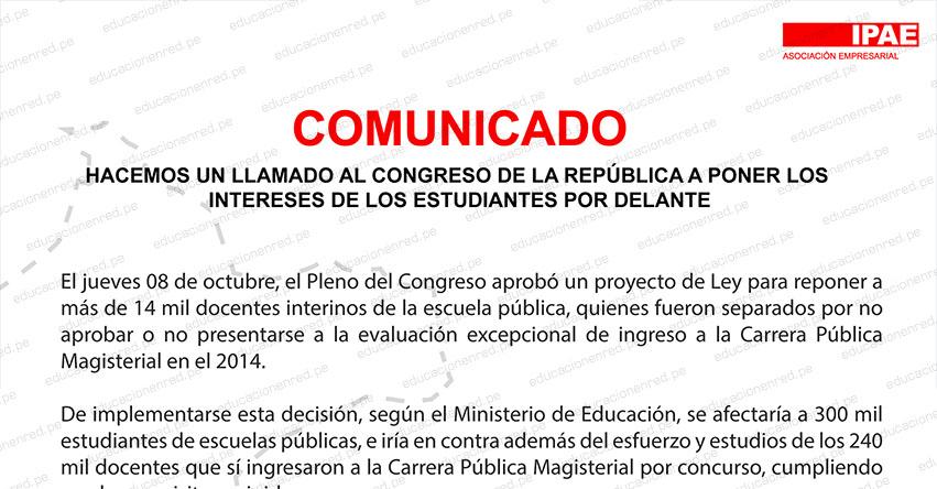 COMUNICADO IPAE: hacemos un llamado al Congreso de la República a poner los intereses de los estudiantes por delante