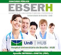Apostila Concurso EBSERH Hospital Universitário de Brasília - HUB - UNB (DF) 2016