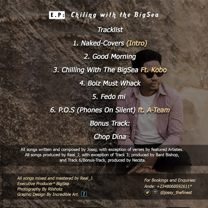 "Rapper, Jossy releases tracklist for his album ""Chilling With The Big Sea"""