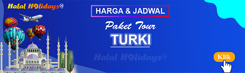 Jadwal dan Harga Paket Wisata Halal Tour Turki