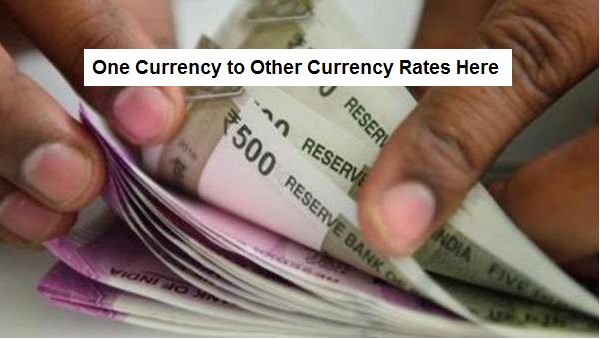 One Currency to Other Currency Rates Here