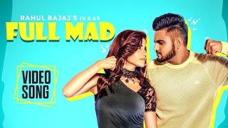 Full Mad – Rahul Bajaj Punjabi Video Download