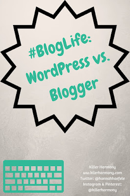 Killer Harmony | #BlogLife: WordPress vs. Blogger | A battle of the two biggest, most popular, free blogging platforms. This post is mostly based off of my opinions, and I realize that not everyone will agree. Please consider your situation before deciding on the best platform for you.