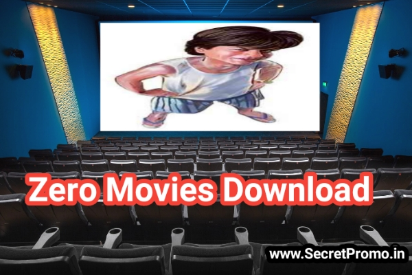 How To Download Zero Full Movies 1080P HD In Hindi