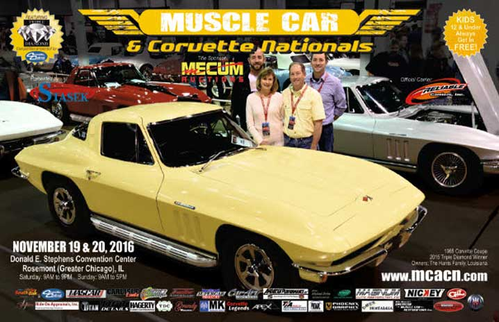 The Eighth Annual Muscle Car & Corvette Nationals show, the world's largest all indoor specialty event devoted to muscle cars and Corvettes, will take place November 19-20, 2016 at the Donald E. Stephens Convention Center in Rosemont.