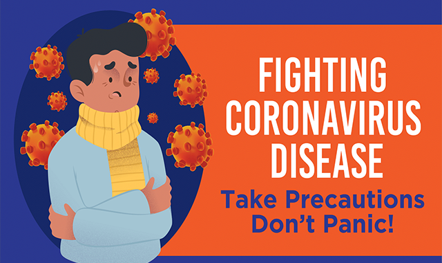 Fighting Corona virus Disease: Take Precautions But Don't Panic #infographic