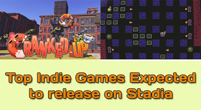 Top Indie games expected to release on Stadia