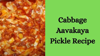 Cabbage Aavakaya Pickle