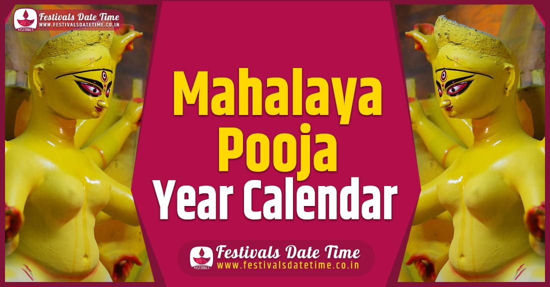 Mahalaya Pooja Year Calendar, Mahalaya Pooja Schedule